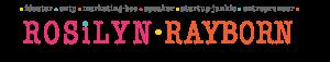 Rosilyn Rayborn: Ideator, Entrepreneur, Speaker, Marketing Bee, Startup Junkie
